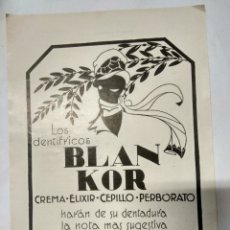 Catálogos publicitarios: HOJA PUBLICITARIA.LOS DENTIFRICOS BLANKOR.AÑO 1926. Lote 194751392