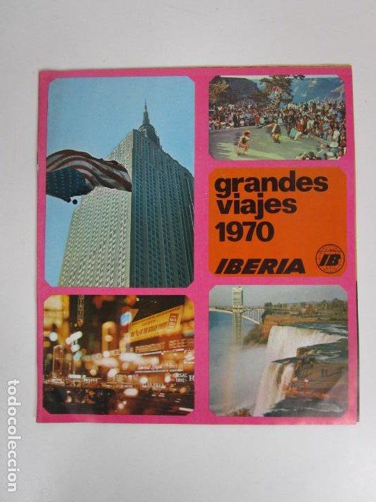 CATÁLOGO GRANDES VIAJES IBERIA - AÑO 1970 (Coleccionismo - Catálogos Publicitarios)