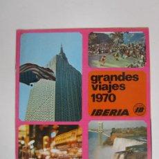 Catálogos publicitarios: CATÁLOGO GRANDES VIAJES IBERIA - AÑO 1970. Lote 194767912