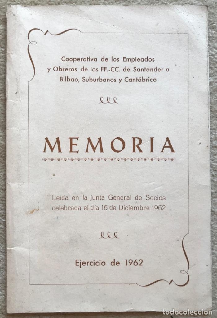 MEMORIA COOPERATIVA EMPLEADOS Y OBREROS DE LOS FERROCARRILES DE SANTANDER A BILBAO - AÑO 1962 (Coleccionismo - Catálogos Publicitarios)