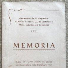 Catálogos publicitarios: MEMORIA COOPERATIVA EMPLEADOS Y OBREROS DE LOS FERROCARRILES DE SANTANDER A BILBAO - AÑO 1962. Lote 194787340