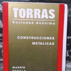 Catálogos publicitarios: 1960 DECADA, CATALOGO LISTAS DE PRECIOS DE TORRAS S.A. HIERROS. Lote 194967406