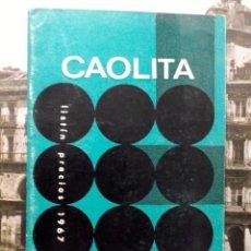 Catálogos publicitarios: 1960 DECADA, CATALOGO LISTAS DE PRECIOS DE CAOLITA TUBERÍA A PRESIÓN. Lote 194968381