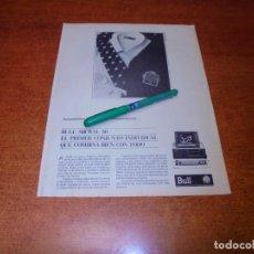 Catálogos publicitarios: PUBLICIDAD 1985: CONJUNTO INFORMÁTICO BULL MICRAL 30. Lote 195059376