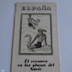 Catálogos publicitarios: EL VERANEO EN LAS PLAYAS DEL NORTE. FOLLETO DESPLEGABLE. PATRONATO NACIONAL TURISMO. AÑOS 30. Lote 195080091