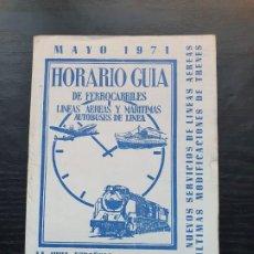 Catálogos publicitarios: FERROCARRILES - HORARIO GUÍA DE FFCC Y LINEAS AÉREAS - CON MAPA DESPLEGABLE. 1971. Lote 195116988
