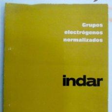 Catálogos publicitarios: MANUAL DE FUNCIONAMIENTO Y CONSERVACIÓN DE ALTERNADORES INDAR AÑOS 70. Lote 195133655