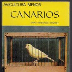 Catálogos publicitarios: AVICULTURA MENOR : CANARIOS (MARCH MASSAGUE COMPANY) - 2ª EDICION 1979 - 2000 EJEMPLARES ORNITOFILIA. Lote 195137321