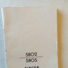 Catálogos publicitarios: ANTIGUO LIBRO DE INSTRUCCIONES MAQUINA DE COSER SINGER 5802 5805. Lote 195138105