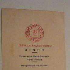 Catálogos publicitarios: ANTIGUO MENU.SEVILLA PALACE-HOTEL 1929.. Lote 195143812