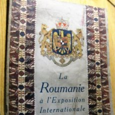 Catálogos publicitarios: BONITO CATALOGO LA ROUMANIE EXPOSICION INTERNACIONAL DE BARCELONA 1929 EN FRANCES RUMANIA. Lote 195147818