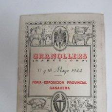 Catálogos publicitarios: FERIA - EXPOSICIÓN PROVINCIAL GANADERA GRANOLLERS - REGLAMENTO, PLANO, ETC - AÑO 1944. Lote 195210653