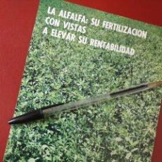 Catálogos publicitários: LA ALFALFA SU FERTILIZACION CON VISTAS A ELEVAR SU RENTABILIDAD, SAIQUI MADRID.. Lote 195252761