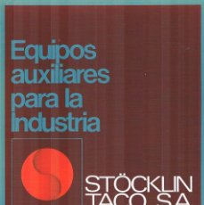 Catálogos publicitarios: FOLLETO PUBLICITARIO EQUIPOS PUBLICITARIOS PARA LA INDUSTRIA STOCKLIN TACO SA BOMBEO Y AGITACION. Lote 195267681
