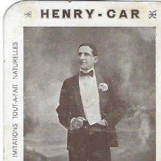 Catálogos publicitarios: TARGETA PUBLICITARIA HENRY CAR. LE CÉLÈBRE IMITATEUR DES CRIS ET CHANTS D'ANIMAUX. 14'5 X 9 CM.. Lote 195271706