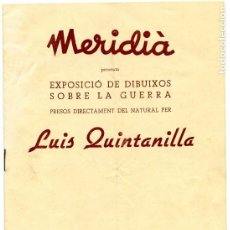 Catálogos publicitarios: CATÁLOGO EXPOSICIÓN DIBUJOS SOBRE LA GUERRA LUIS QUINTANILLA (1937). Lote 195303557