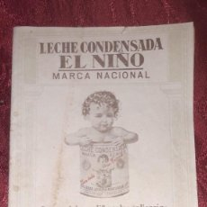 Catálogos publicitarios: LIBRO RECETARIO LECHE CONDENSADA EL NIÑO 30 PGS. SDAD LECHERA MONTAÑESA APLICACIONES ARTE CULINARIO. Lote 195323010