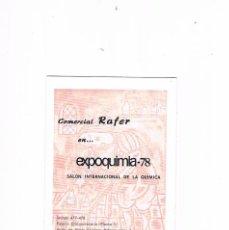 Catálogos publicitarios: FOLLETO PUBLICIDAD EXPOQUIMIA 78 COMERCIAL RAFER EXPOQUIMIA 78 SALON INTERNACIONAL DE LA QUIMICA. Lote 195367901