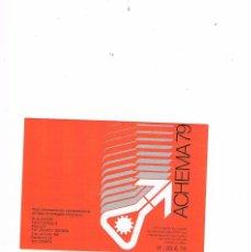 Catálogos publicitarios: FOLLETO PUBLICIDAD EXPOQUIMIA 78 ACHEMA 79 W S CASOS. Lote 195368190