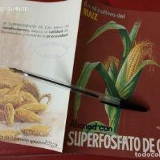 Catálogos publicitarios: SUPERFOSFATO DE CAL ABONAD EL MAIZ SAIQUI SOCIEDAD ANONIMA CROS.. Lote 195429975