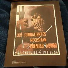 Catálogos publicitarios: LÁMINA CARTEL FACSÍMIL GUERRA LOS COMBATIENTES NECESITAN PRENDAS DE ABRIGO ANÓNIMO CAMPAÑA INVIERNO . Lote 195437170