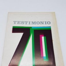 Catálogos publicitarios: CATÁLOGO EXPOSICION ARTE CONTEMPORANEO, TESTIMONIO 70, MADRID 1971. Lote 195456185