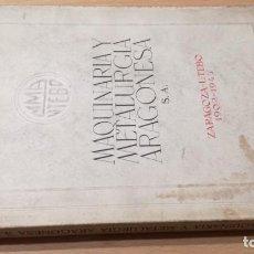 Catálogos publicitarios: MAQUINARIA Y METALURGICA ARAGONESA - UTEBO ZARAGOZA 1902 - 1945 M403. Lote 195584612