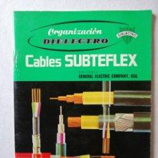 Catálogos publicitarios: ANTIGUO CATALOGO DE CABLES SUBTEFLEX ORGANIZACION DIELECTRO AISMALIBAR S. A. 1969 MONCADA BARCELONA. Lote 195666543