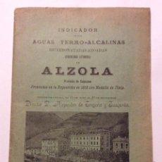 Catálogos publicitarios: ALZOLA INDICADOR DE LAS AGUAS TERMO-ALCALINAS VERGARA 1898. Lote 196114297