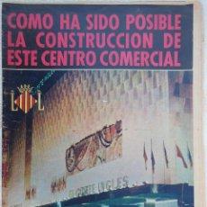 Catálogos publicitarios: EL CORTE INGLES. COMO HA SIDO POSIBLE LA CONSTRUCCIÓN DE ESTE CENTRO COMERCIAL. 1971 VALENCIA. Lote 196610010