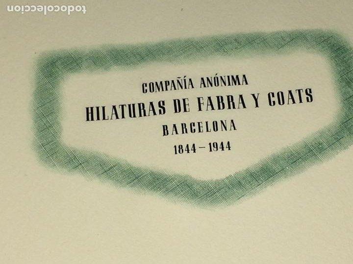 Catálogos publicitarios: OPÚSCULO CENTENARIO DE HILATURAS DE FABRA Y COATS - AÑO 1944 - ESTADO IMPECABLE - Foto 3 - 197142803