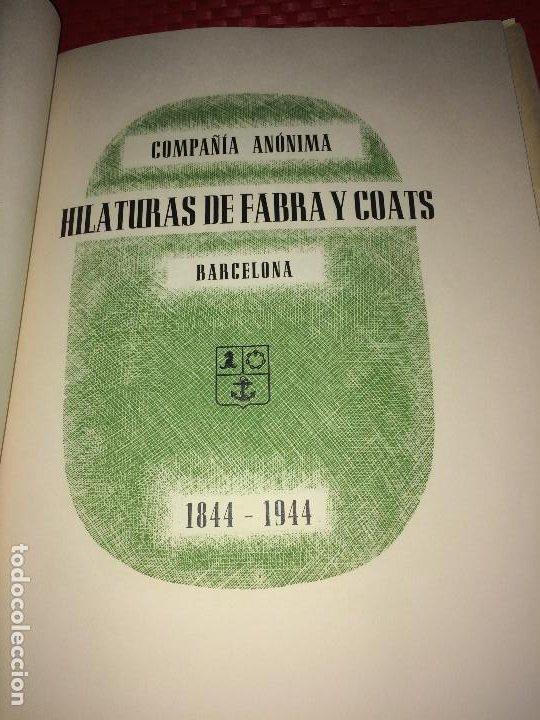 Catálogos publicitarios: OPÚSCULO CENTENARIO DE HILATURAS DE FABRA Y COATS - AÑO 1944 - ESTADO IMPECABLE - Foto 4 - 197142803