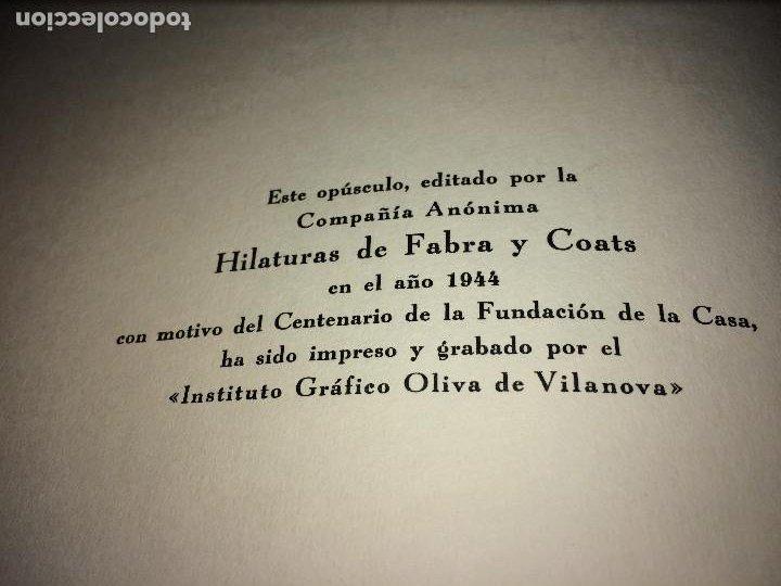 Catálogos publicitarios: OPÚSCULO CENTENARIO DE HILATURAS DE FABRA Y COATS - AÑO 1944 - ESTADO IMPECABLE - Foto 20 - 197142803