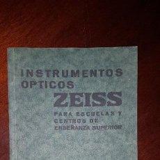 Catálogos publicitarios: CATÁLOGO INSTRUMENTOS ÓPTICOS ZEISS PARA ESCUELAS Y CENTROS DE ENSEÑANZA SUPERIOR - 1930. Lote 197231746