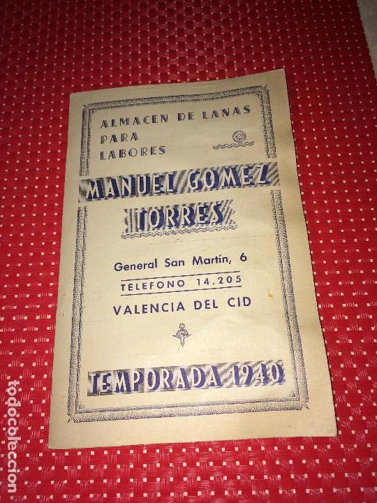 ALMACEN DE LANAS MANUEL GOMEZ TORRES - AÑO 1940 - VALENCIA DEL CID - MUESTRARIO (Coleccionismo - Catálogos Publicitarios)