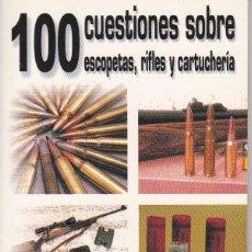 Catálogos publicitarios: 2 GUIAS 100 CUESTIONES SOBRE ESCOPETAS,RIFLES Y CARTUCHERIA Y ESCOPETAS DE CAZA. Lote 197836677
