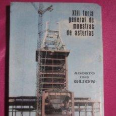 Catálogos publicitarios: CATALOGO XIII FERIA DE MUESTRAS DE ASTURIAS GIJON AGOSTO 1969. Lote 198083551