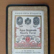 Catálogos publicitarios: PUBLICIDAD AGUA OXIGENADA FORET CALLE MARINA BARCELONA RECLAMOS VILARO. Lote 198532200