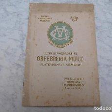 Catálogos publicitarios: CATÁLOGO DE ORFEBRERÍA PLATEADA MIELE & CO. AÑO 1914. Lote 198842508