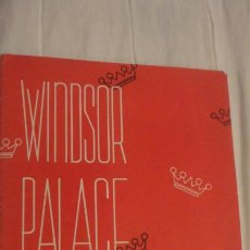 Catálogos publicitarios: WINDSOR PALACE.TEATRO.LA HORA DE LA FANTASIA.MARIA JESUS VALDES.REMEDIOS LORENZ.CONCHA CAMPOS.. Lote 199058375