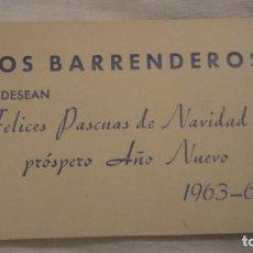 Catálogos publicitarios: ANTIGUA TARJETA FELICITACION NAVIDAD.LOS BARRENDEROS 1963-64. Lote 199060925