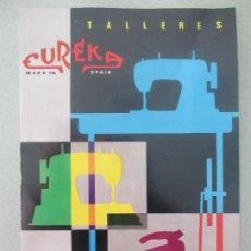 Catálogos publicitarios: CATALOGO PUBLICITARIO TALLERES EUREKA MAQUINAS DE COSER Y PLANCHAS VALENCIA 2 HOJAS CA2. Lote 199447203