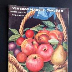 Catálogos publicitarios: CATALOGO GENERAL / VIVEROS MANUEL SANJUAN / AÑOS 30 / SABIÑAN ( ZARAGOZA ) 80 PAGINAS ILUSTRADAS. Lote 202005783