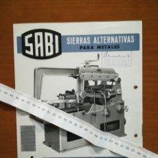Catálogos publicitarios: DIPTICO PUBLICIDAD 1961 SIERRAS PARA METALES SABI EDIT. FOURNIER VITORIA. Lote 202025801
