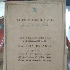 Catálogos publicitarios: GRIFE & ESCODA-HISTORICA INAGURACION DE LA GALERIA DE ARTE-FOLLETO INVITACION DICIEMB.1947 UNA JOYA. Lote 202553408