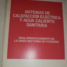 Catálogos publicitarios: MANUAL TÉCNICO ADAE SISTEMA CALEFACCIÓN AGUA CALIENTE SANITARIA ELÉCTRICO TARIFA NOCTURNA BOMBA CALO. Lote 202658485