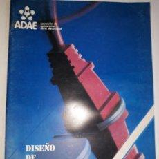 Catálogos publicitarios: MANUAL TÉCNICO ADAE DISEÑO INSTALACIONES ELÉCTRICAS SEGURIDAD DIMENSIONADO RESOLUCIÓN CASO PRÁCTICO. Lote 202664010
