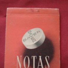 Catálogos publicitarios: LIBRETA DE NOTAS PUBLICITARIA MEDICAMENTOS BAYER - AÑOS 60. Lote 203432197