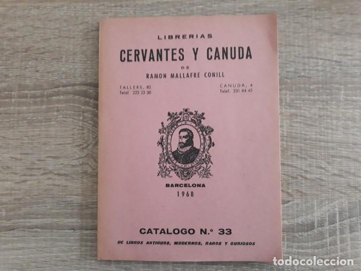 CATALOGO LIBRERIAS CERVANTES Y CANUDA .1968 .125 PÁGINAS. (Coleccionismo - Catálogos Publicitarios)