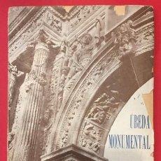 Catalogues publicitaires: UBEDA MONUMENTAL DOS INFORMES DE MANUEL MURO GARCIA 1928. Lote 205669831